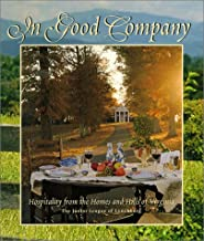 In Good Company: Hospitality From the Homes and Hills of Virginia