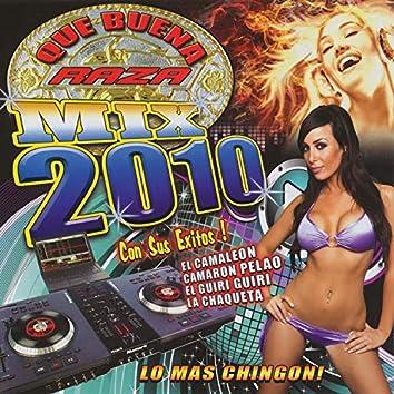 Que Buena Raza Mix 2010
