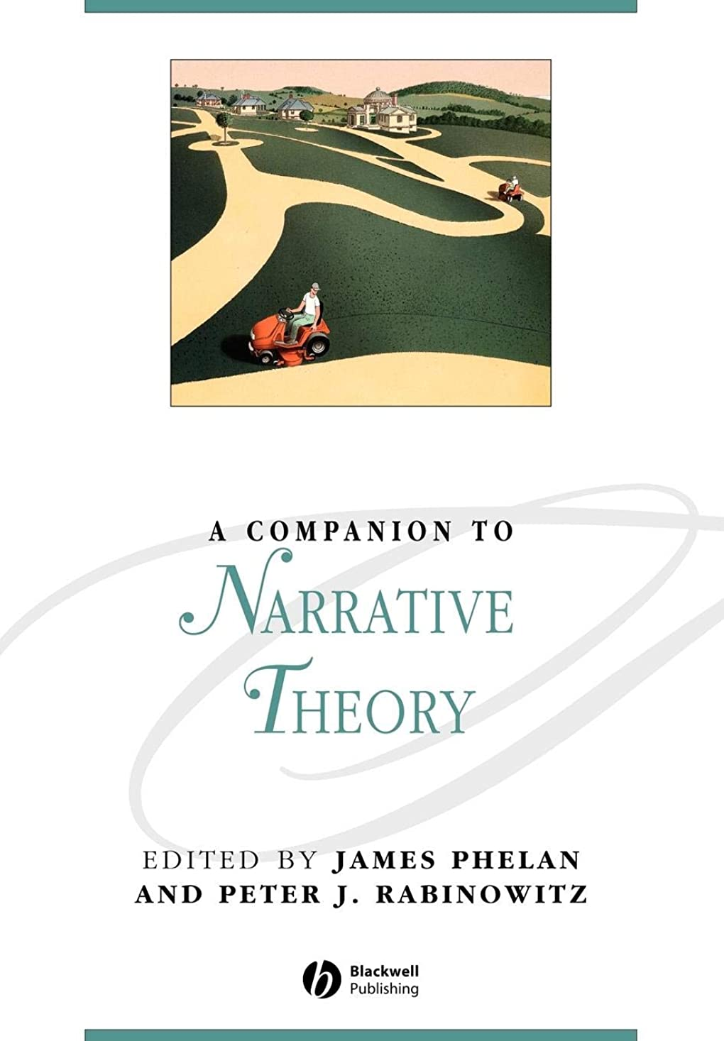 ブローキャプテンブライ正気A Companion to Narrative Theory (Blackwell Companions to Literature and Culture)