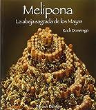 Melípona: La abeja sagrada de los Mayas