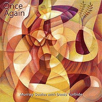 Once Again (feat. Denis Turbide)