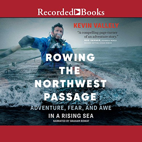 Rowing the Northwest Passage audiobook cover art