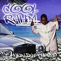 Makin Dat Cheeze by Cool Rahim (2002-06-25)