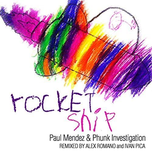 Paul Mendez & Phunk Investigation