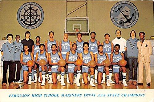 Ferguson High School Mariners 1977-78 AAA State Champions Mariners1977-78 AAA State Champs Old Vintage Basketball Postcard Post Card