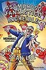 Stan Lee. Asombroso, Fantástico, Increíble: Unas memorias maravillosas: La biografía de Stan Lee junto con Peter David y Colleen Doran par David