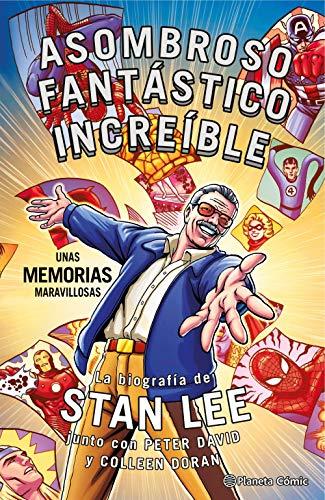Stan Lee. Asombroso, Fantástico,...