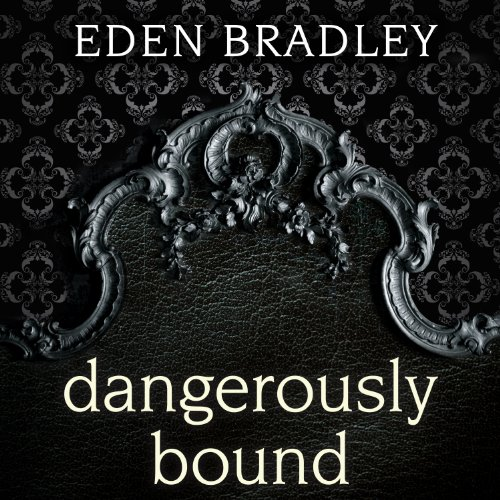 Dangerously Bound audiobook cover art