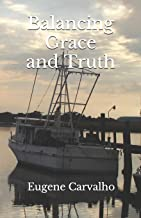 Balancing Grace and Truth
