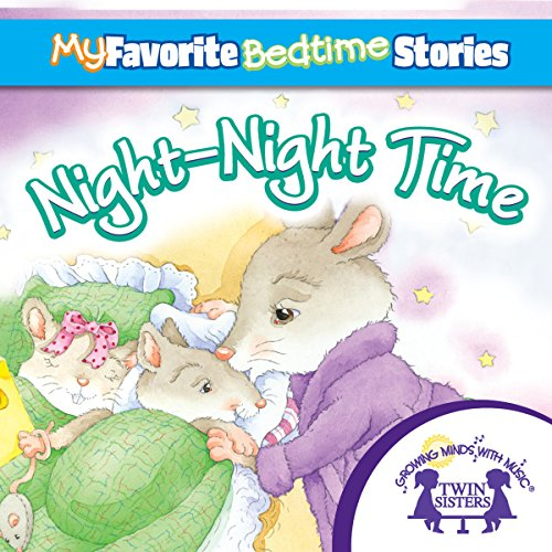 My Favorite Bedtime Stories: The Night-Night Song audiobook cover art