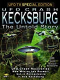 UFOTV Presents: KECKSBURG, THE UNTOLD STORY