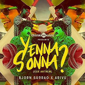 Yenna Sonna? (CSK Anthem)