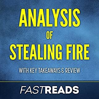 Analysis of Stealing Fire: with Key Takeaways & Review audiobook cover art