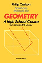 Solutions Manual for Geometry: A High School Course
