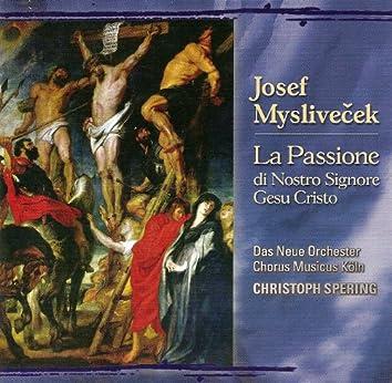 Myslivecek, J.: Passione Di Nostro Signore Gesu Cristo (La)