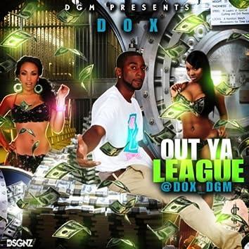 Out Ya League - Single