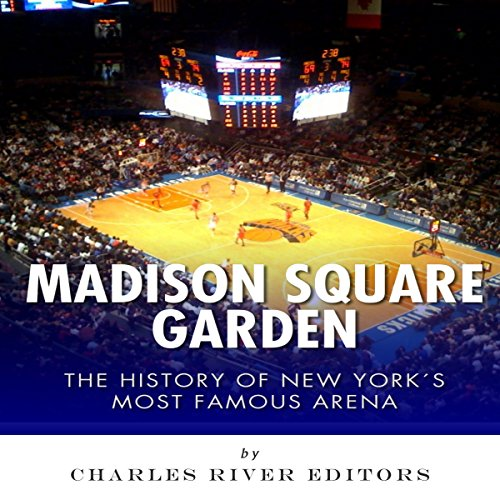 『Madison Square Garden: The History of New York City's Most Famous Arena』のカバーアート