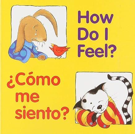 How Do I Feel? / ¿Cómo Me Siento?
