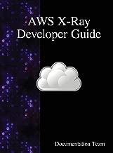 Aws X-Ray Developer Guide