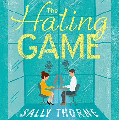 The Hating Game Audiobook Sally Thorne Audible Com Au