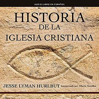 Historia de la iglesia cristiana [History of the Christian Church] audiobook cover art