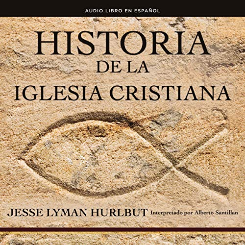 Historia de la iglesia cristiana [History of the Christian Church] Titelbild