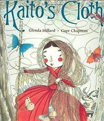 Kaito's Clothby Glenda Millard, illustrated by Gaye Chapman