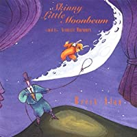 Skinny Little Moonbeam