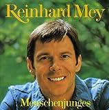 Menschenjunges von Reinhard Mey