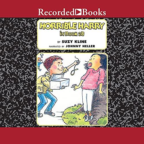 Horrible Harry in Room 2B Audiobook By Suzy Kline cover art