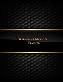 Restaurant Manager Planner: Restaurant Manager Communication Journal |Restaurant Manager Log | Restaurant Manager Planner
