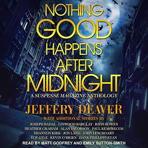 Page de couverture de Nothing Good Happens After Midnight