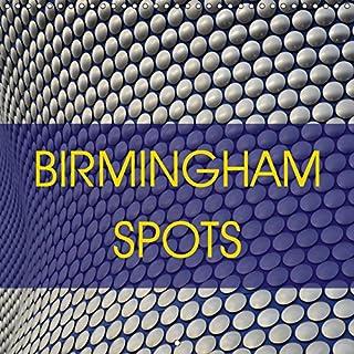 BIRMINGHAM SPOTS 2019: Downtown Birmingham (Calvendo Places)