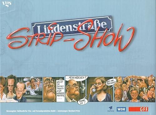 Lindenstraße Strip- Show.