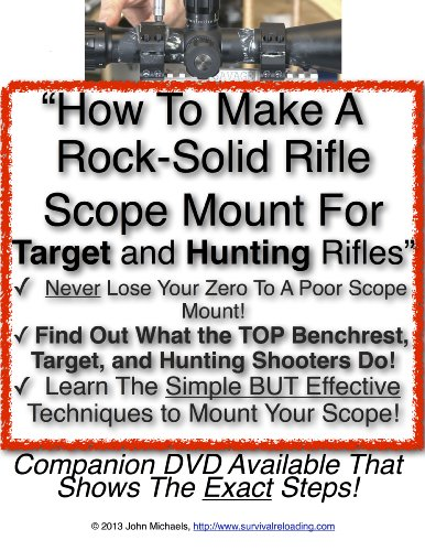 How To Make A Rock-Solid Riflescope Mount For Hunting And Target Rifles (English Edition)