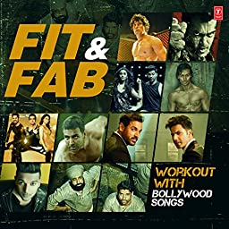 Fit & Fab - Workout With Bollywood Songs by Various artists