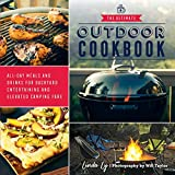 The Ultimate Outdoor Cookbook: All-Day Meals and Drinks for Getting Outside and Camping, Backpacking, or Backyard Entertaining