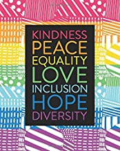 Teacher Lesson Planner July 2020 – June 2021 Academic Year, Kindness Peace Equality Love Inclusion Hope Diversity: Monthly...