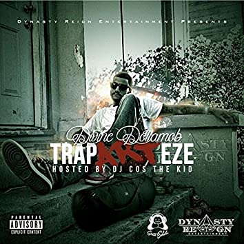 The Traparteze (Hosted By DJ Cos The Kid)