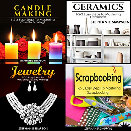 Candle Making & Ceramics & Jewelry & Scrapbooking audiobook cover art