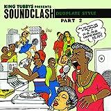 King Tubbys Presents Soundclash Dubplate Style Part 2