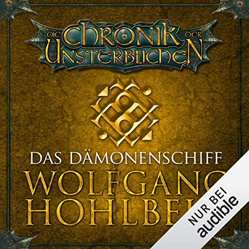 Das Dämonenschiff     Die Chronik der Unsterblichen 9              By:                                                                                                                                 Wolfgang Hohlbein                               Narrated by:                                                                                                                                 Dietmar Wunder                      Length: 15 hrs and 54 mins     2 ratings     Overall 3.5