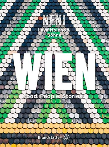 Wien by NENI: Food. People. Stories
