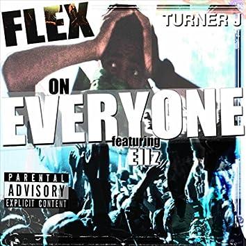Flex on Everyone (feat. Ellz)
