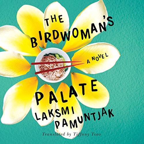 The Birdwoman's Palate audiobook cover art