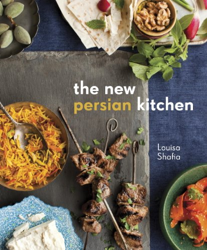 The New Persian Kitchen: [A Cookbook]