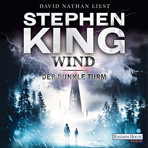 Wind     Der dunkle Turm 8              De :                                                                                                                                 Stephen King                               Lu par :                                                                                                                                 David Nathan                      Durée : 11 h et 11 min     Pas de notations     Global 0,0