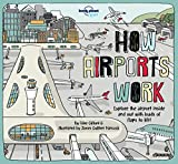 How Airports Work (How Things Work)