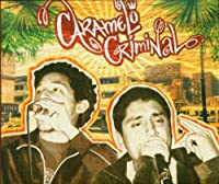 Caramelo Criminal &Silly