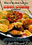 Best of the Best from the East Coast Cookbook: Selected Recipes from the Favorite Cookbooks of Maryland, Delaware, New Jersey, Washington Dc, ... Carolina (Best of the Best Regional Cookbook)